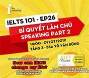 Làm chủ ielts speaking part 2